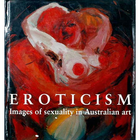1992 Dysart,'Eroticism – Images of Sexuality in Australian Art,' Craftsman House ISBN 976-8097-59-0 Front cover: Wendy Sharpe, Fantasy, 1992 (detail) Oil on canvas, 85cm x 70cm