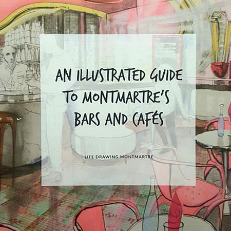 Title: An illustrated  Guide to Montmartre's Bars and Cafes. Published 2016 Maria Kuzma-Kuzniarska ISBN 978-1-326-856000-7