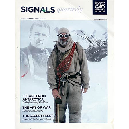 Signals - quarterly magazine of The Australian Maritime Museum. Number 110 March-April-May 2015.